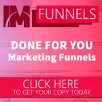 IM Funnels Review and Bonuses