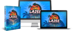 Lazee Profitz Review and Bonuses